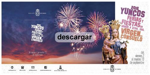 Programa de Ferias y Fiestas en honor a nuestra señora Virgen del consuelo Yuncos 2016